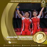 Ganda putri Greysia Polii/Apriyani Rahayu merebut medali emas pertama Indonesia di Olimpiade Tokyo 2020 setelah mengalahkan Chen Qing Chen/Jia Yi Fan 21-19 dan 21-15 di Musashino Forest Sport Plaza, Tokyo, Senin (2/8/2021).
